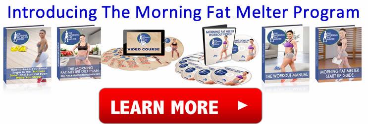 The all new morning fat loss program